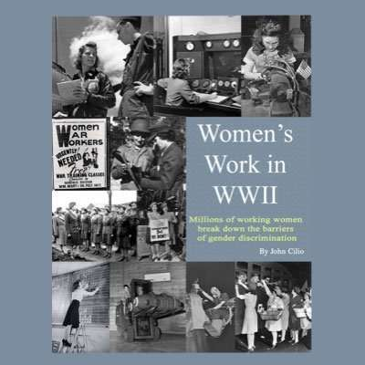 John Cilio author of Women's Work in WWI
