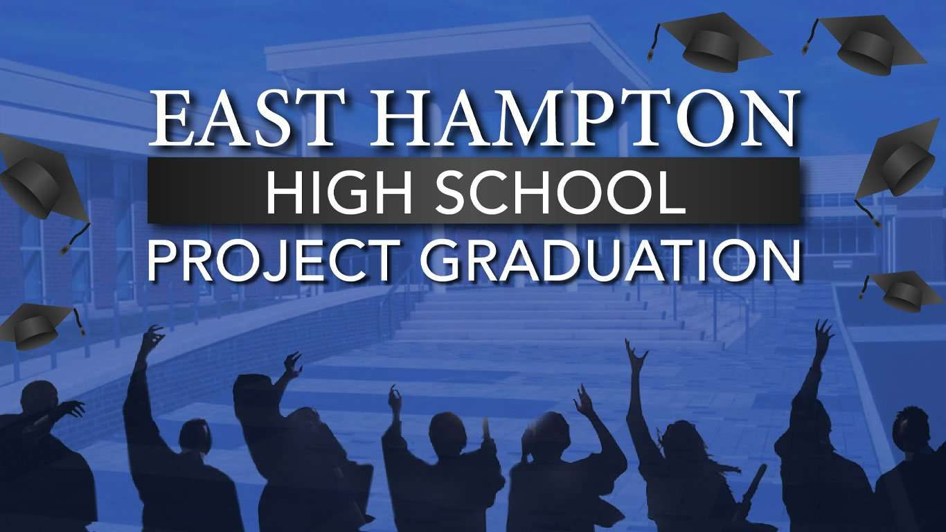 East Hampton High School Project Graduation